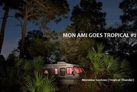 Mon Ami goes Tropical #2@Mon Ami
