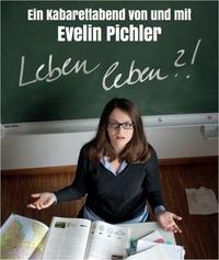 Evelin Pichler – Leben leben?!