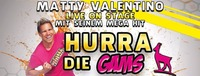 HURRA DIE GAMS - MATTY VALENTINO LIVE ON STAGE @Disco fix