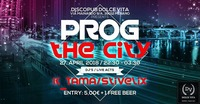PROG THE CITY @ Dolce Vita