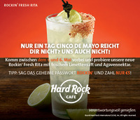 Hard Rock Cafe Vienna: CINCO DE MAYO - Codewort