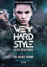 We Love Hardstyle - Celtic Resistance // Keltek [Scantraxx / NL]@The Palace Vienna