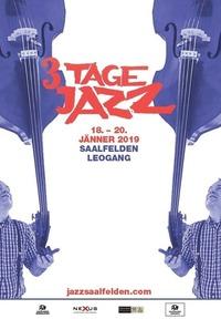 4. 3-Tage Jazz 2019@Nexus Kunsthaus Saalfelden