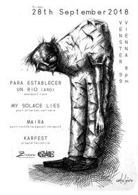 Para Establecer Un Río (ARG) // Maira // MySolaceLies // Karfest@Venster 99