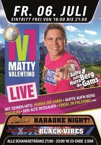Matty Valentiano LIVE! in der Stimmungsburg Hartberg