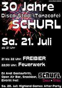 30 Jahre Disco-Stadl (Tanzcafé) Schurl@Disco-Stadl Schurl
