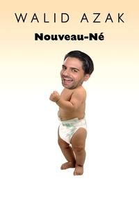 Walid Azak – Nouveau-Né(französisches Kabarett)@Tschocherl