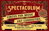 S P E C T A C U L U M  2018 - Circus   for  music  &  art  curiosities