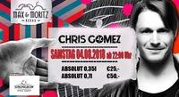 DJ CHRIS GOMEZ live@Max & Moritz