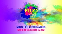 Fluo Color Music Festival ∙ Schlanders ∙ Matscher Au@Matscher Au