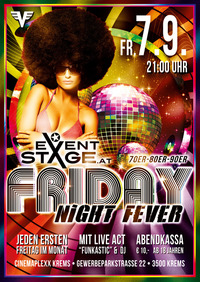 Friday Night Fever ✪ PRE Opening ✪@Eventstage | Veranstaltungszentrum Ost
