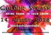 Colour Splash - bring Farbe in dein Leben@Stockschützenhalle