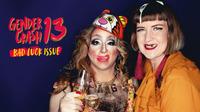 GenderCrash 13: The Bad Luck Issue@WUK