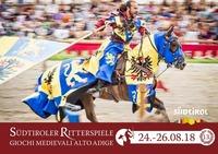 Südtiroler Ritterspiele 2018 Giochi Medievali Alto Adige@Ritterspiele