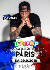 Lollipop 'one night in Paris' feat. DJ Yano @Heart Club