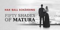 Fifty Shades of Matura - gefesselt vom Stoff@Bezirkssporthalle