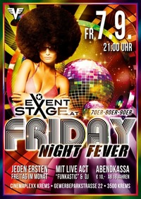 Pre Opening: Friday Night Fever