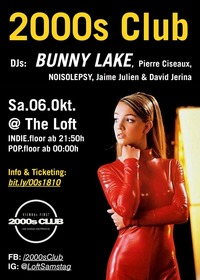 2000s Club mit BUNNY LAKE DJ-Set@The Loft