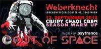 OUT of SPACE - C³/ Crispy Chaos Crew Season Warm Up@Weberknecht