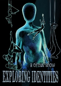 Exploring Identities - a circus show@Theater Maestro