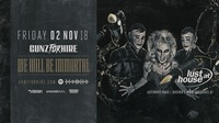 GUNZ for HIRE presented by Nightmare Hardstyle club attack@Lusthouse