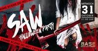 SAW - Halloween@BASE