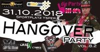 Die Party Will-Ich // Hangover Party 8.2@Sportplatz Ysper