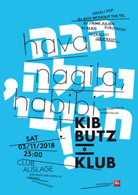 Kibbutz Klub: Hava Nagila, Habibi!