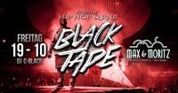 Black Tape - Hip Hop & RnB@Max & Moritz