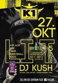 L I T - DJ Kush@K1 CLUB
