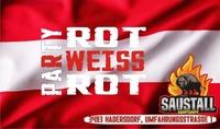 RotWeissRot@Saustall Hadersdorf