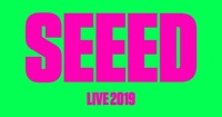 SEEED - LIVE 2019@Wiener Stadthalle