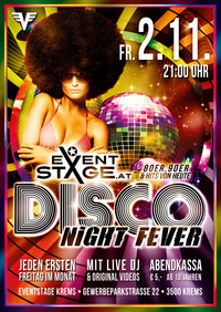 Disco Night Fever ✪ Eventstage Krems ✪@Eventstage | Veranstaltungszentrum Ost
