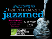 Benefiz-Jazzkonzert für Ärzte ohne Grenzen@Festsaal der Gartenbauschule Langenlois