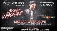 DIGITAL OVERDRIVE •Sonic Warfare• *feiertag*@Discothek Concorde