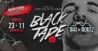 Black Tape | Hip Hop & RnB@Max & Moritz