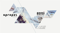 apropos: Bondi LIVE (Bar25 / 3000Grad / Kittball / Berlin)