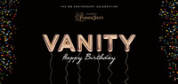 VANITY - The BIG Birthday Anniversary
