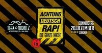 Achtung Deutschrap - Donnerstag@Max & Moritz