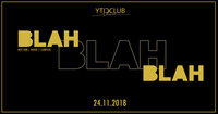 BLAH BLAH BLAH @City Club Vienna | Entertainment Area