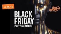 Black Friday - Party Marathon@Lusthouse