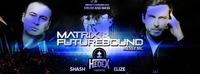 Drum and Bass by Matrix & Futurebound // Hedex@Excalibur
