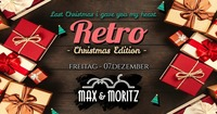 Retro Party | Christmas Edition@Max & Moritz