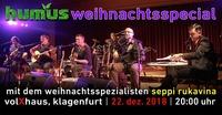 Humus - Weihnachtsspecial@Volxhaus - Klagenfurt