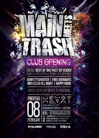 Main Meets Trash | Club Opening