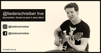DERNIERE: Gerald Dell'mour - @liederschreiber live