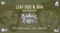 Leaf Dog, BVA & Illinformed aka Brothers Of The Stone@Fluc / Fluc Wanne