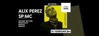 3 Years NU:Vision w/ Alix Perez & SP:MC@GEI Musikclub