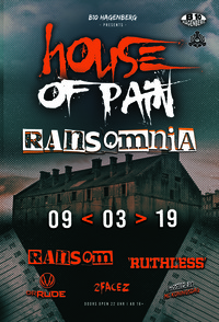 B10 House of Pain - Ransomnia Edition@B10 Hagenberg