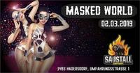 Masked World@Saustall Hadersdorf